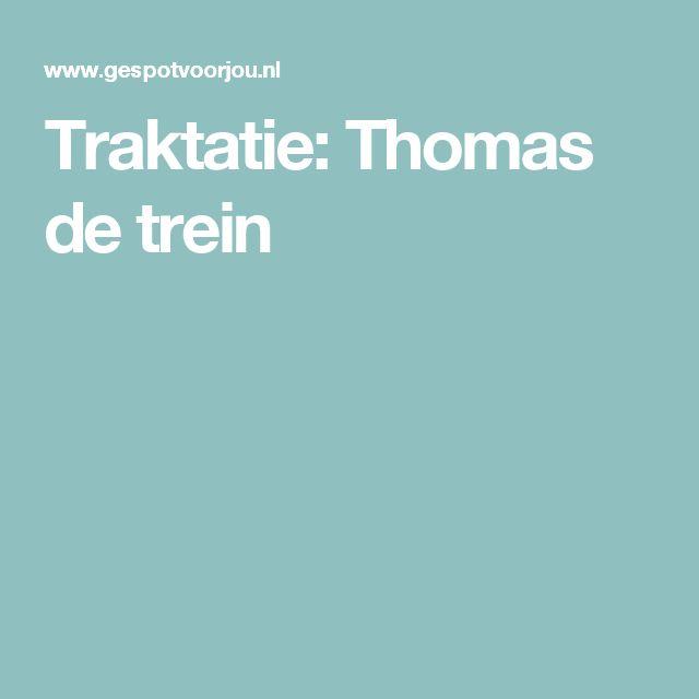 Traktatie: Thomas de trein