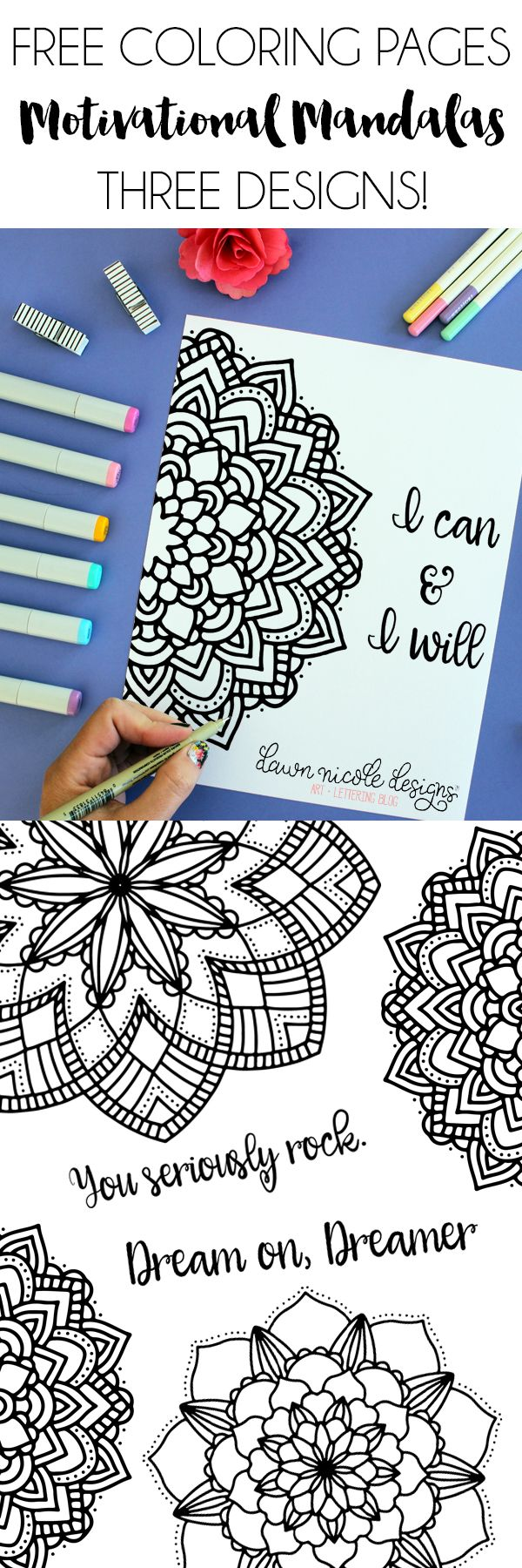 Motivational Mandala Free Coloring Pages (3 Design Options)! dawnnicoledesigns.com