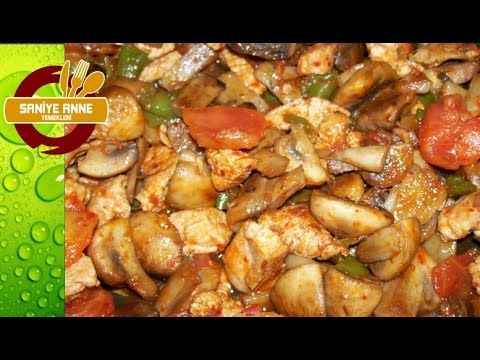 Mantarlı Tavuk Sote - YouTube
