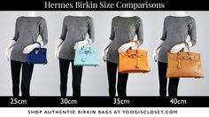 Not sure if you want a 25cm, 30cm, 35cm or 40cm Birkin? Compare Hermes Birkin Sizes at Yoogi's Closet. THE destination for authentic Hermes Birkin bags.