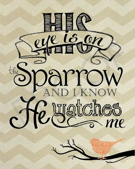 Scripture Art - His Eye is on the Sparrow chevron/burlap