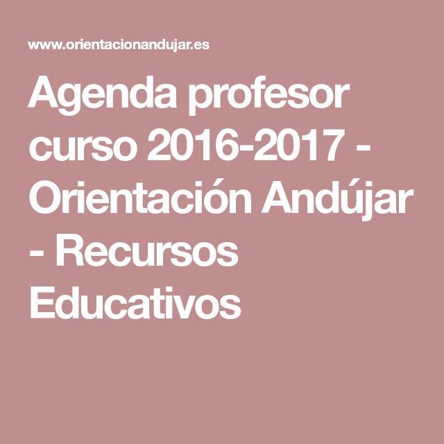 Agenda profesor curso 2016-2017 - Orientación Andújar - Recursos Educativos