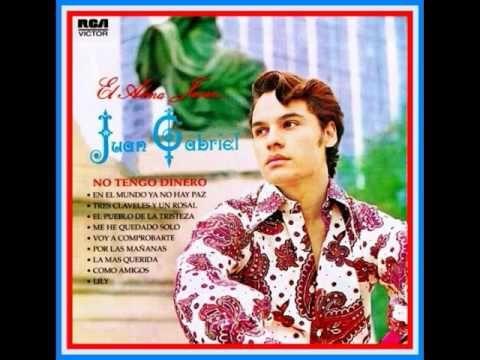 Tres Claveles y un Rosal - Juan Gabriel - YouTube