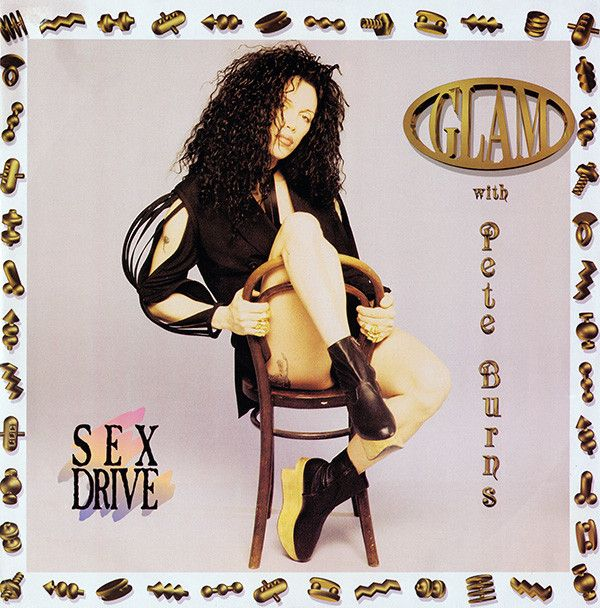 Glam With Pete Burns - Sex Drive (Vinyl) at Discogs