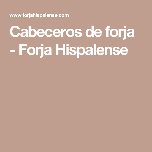 Cabeceros de forja - Forja Hispalense