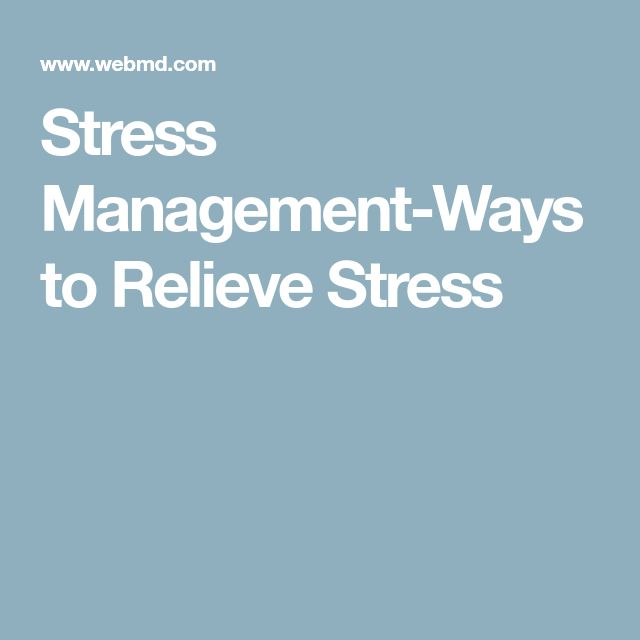 Stress Management-Ways to Relieve Stress