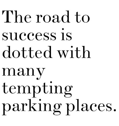 sooo just keep driving: Parks Spaces, Keep Moving, Driving Quotes, So True, Don'T Settle, Inspiration Quotes, Tempt Parks, Quotes Dreams Success, Parks Places