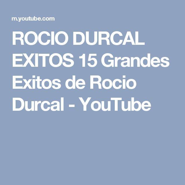 ROCIO DURCAL EXITOS 15 Grandes Exitos de Rocio Durcal - YouTube