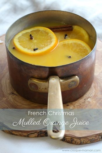 French Christmas Drink: Mulled orange juice. Winter is a wonderful time to enjoy warm drinks, whether it is at a Christmas market or in the comfort of your own home so why not offering some already made?
