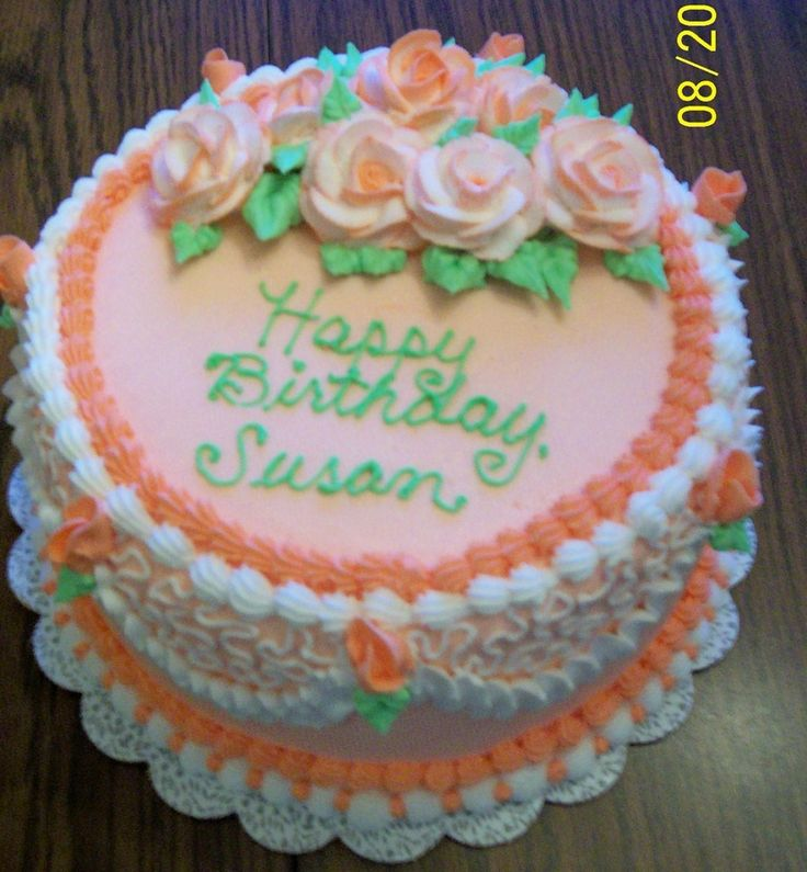 happy birthday susan cake made a birthday cake for a ...
