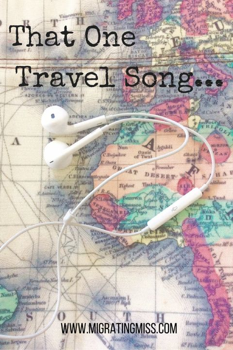 Do you have songs that remind you of trips, or one song you always listen to when you travel? That One Travel Song - Migrating Miss #travelsong #travelmusic #wanderlust #travel