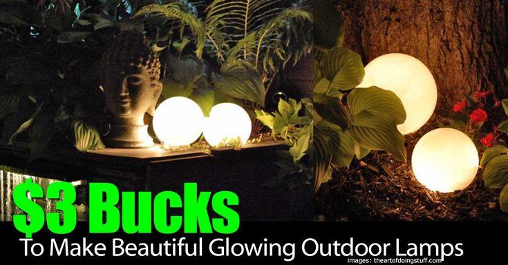 $3 Bucks To Make Beautiful Glowing Outdoor Lamps?