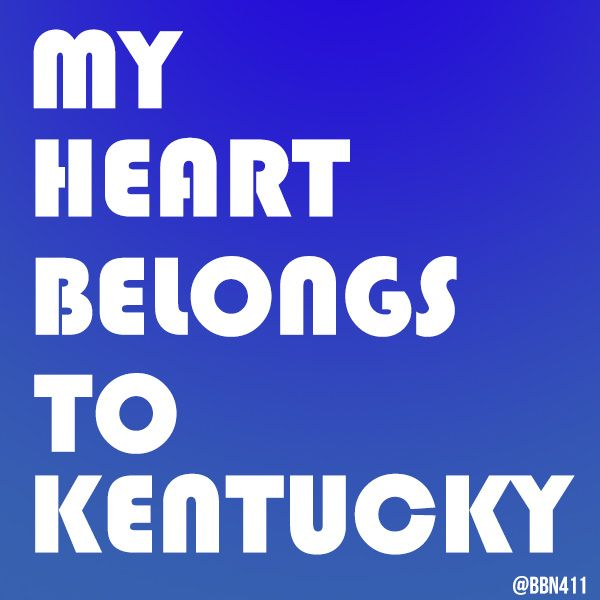 My Heart Belongs to Kentucky #BBN