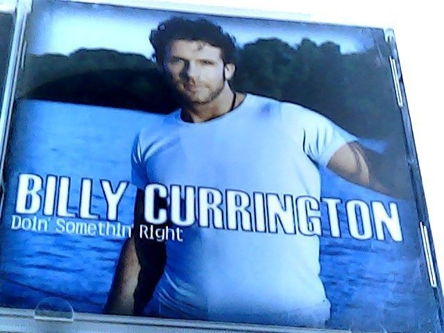 Billy Currington doin something right CD