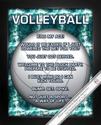 "Volleyball Poster Print has a striking image and funny sayings. Humorous quotes like, ""Bump. Set. Spike,"" will inspire and motivate your player. It makes a umique gift for a volleyball player. Show yo"