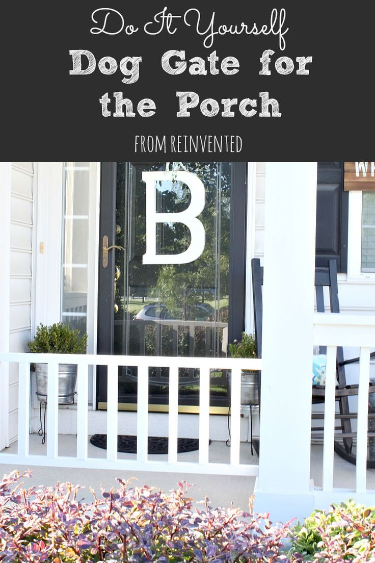 The perfect spring DIY project for dog owners.  Keep your pets on the porch with you on those lazy summer evenings.  Build your own dog gate. via @ReinventedKB