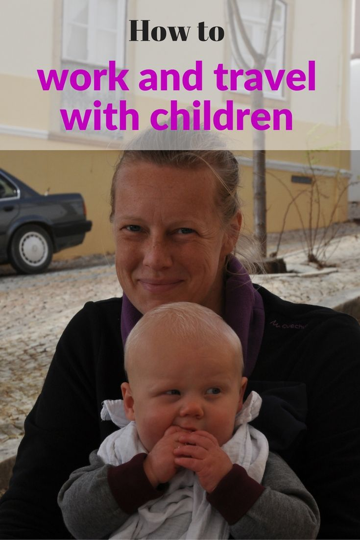 Working and traveling (full-time) with children: here is my complete guide on how to work and travel as a digital nomad family.