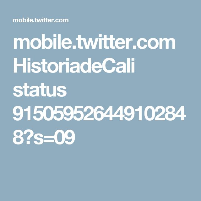mobile.twitter.com HistoriadeCali status 915059526449102848?s=09