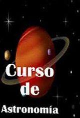 un papa de cuarenta y tantos...y su escuela de padres: CURSO DE ASTRONOMIA ASTRORED