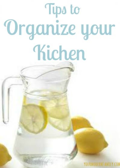 The Best Way to Organize Your Kitchen - Tips to Get You Going!