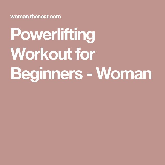 Powerlifting Workout for Beginners - Woman