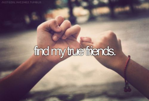 "So far I've been back stabbed by so many ""friends"", that I'd be amazing to find true, lifelong friends!"