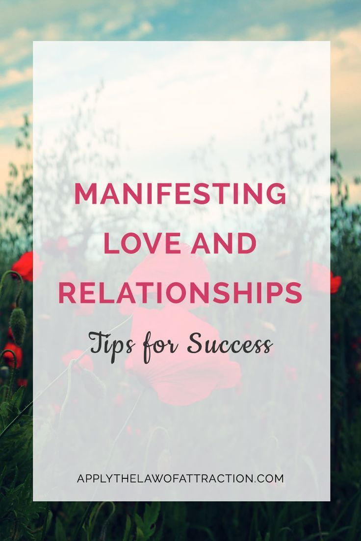 Manifesting Love and Relationships – Tips for Success