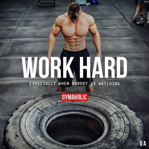 75 Best Fitness Images On Pinterest: Work Hard Especially When Nobody Is Watching. Rob Riches