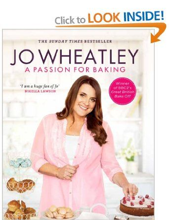 A Passion for Baking: Amazon.co.uk: Jo Wheatley: Books