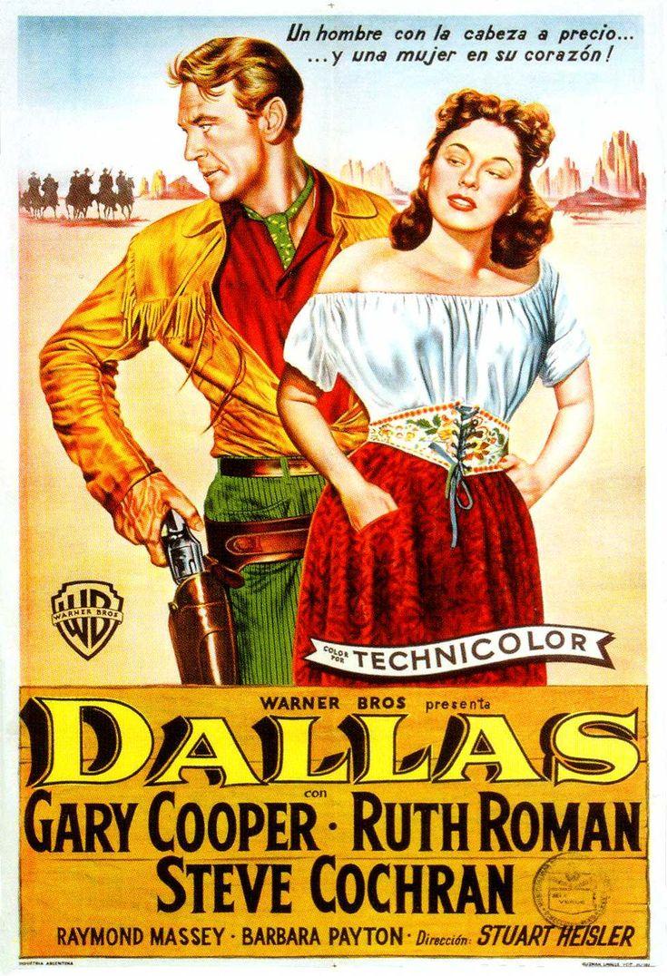 1950 - Dallas, ciudad fronteriza - Dallas - Reparto Gary Cooper, Ruth Roman, Steve Cochran, Raymond Massey, Barbara Payton,