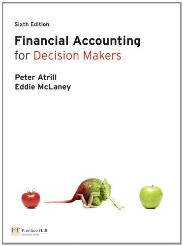 I'm selling Financial Accounting for Decision Makers (6th Edition) by Peter Atrill and Eddie McLaney - $20.00 #onselz
