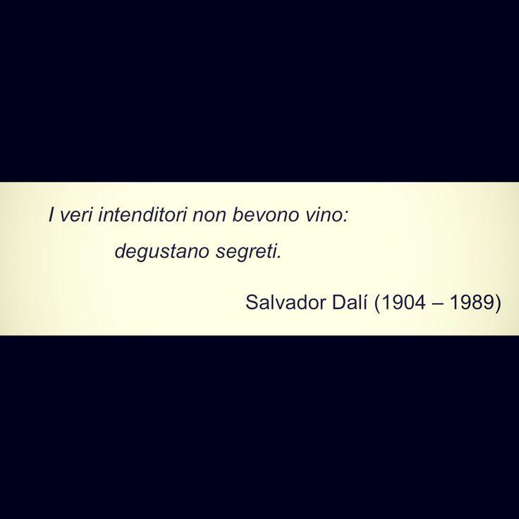 #poesia #pensieri #vino #vinotube #verità #bacio #passione #amore #frasi #dalì