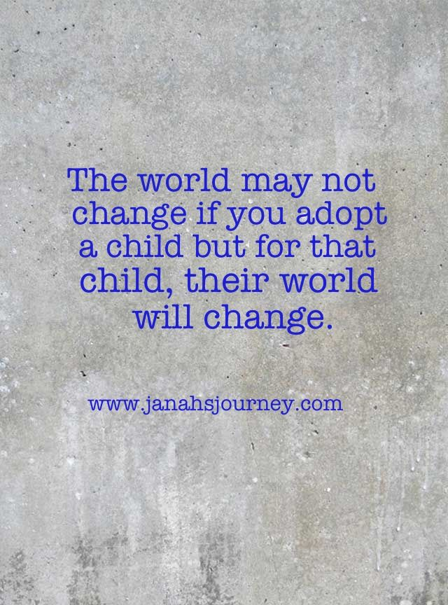 The world may not change if you adopt a child but for that child, their world will change. #Adoption