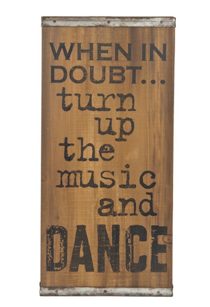 Turn Up the Music and Dance 19 x 8.5 Wood and Iron Decorative Wall Sign Plaque Home Garden Plaques