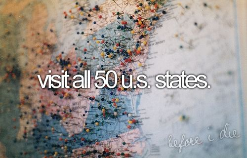 Visit all 50 states. Only 14 left!