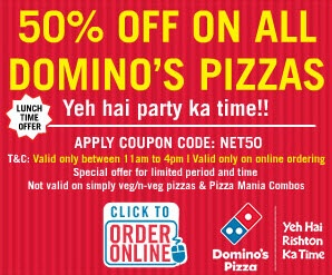 Dominos Pizza Coupons 50 % Off-The offer Dominos 50% off is valid only between 11am to 4pm and not valid Not valid on Simple Veg/Non veg Pizza or Pizza mania combo