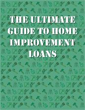The Ultimate Guide to Home Improvement Loans