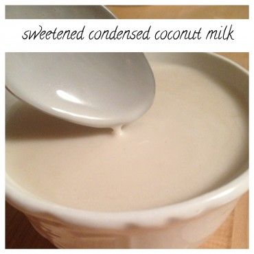 sweetened condensed coconut milk � my life is forever changed