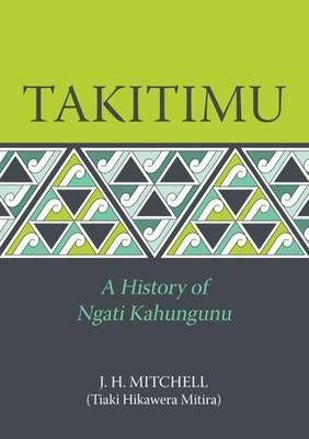 Takitimu A History of Ngati Kahungunu