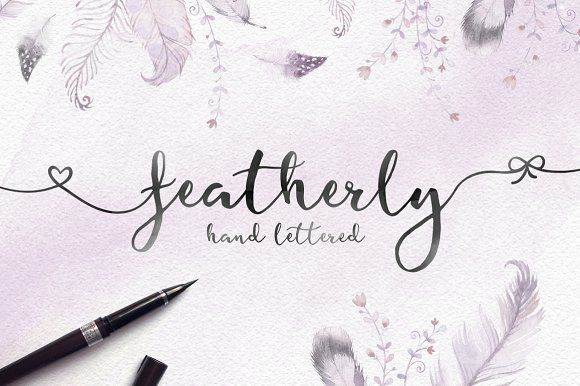 Featherly Hand Lettered by Joanne Marie on @creativemarket