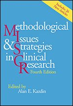 Methodological issues & strategies in clinical research / edited by Alan E. Kazdin