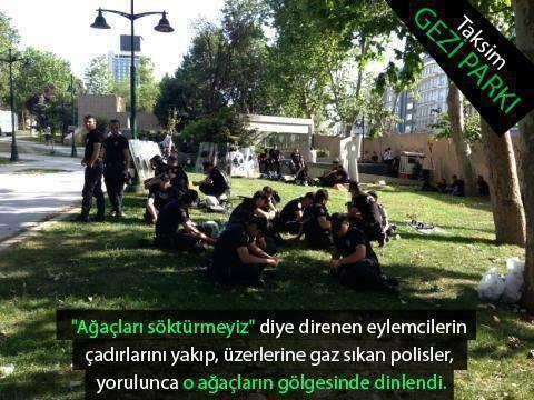 Taksim Gezi Parkı direnişi.Özgürlüğün en büyük düşmanı halinden memnun kölelerdir.Fotoğrafta hallerinden memnun köleleri pardon polisleri görüyorsunuz.