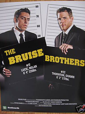 Milan Lucic and Shawn Thornton. I remember seeing this poster at TD Garden when I was vacationing in Boston!