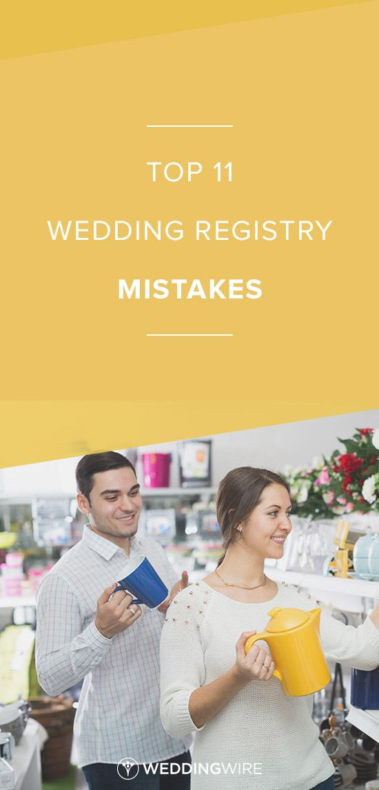 Top 11 wedding registry mistakes learn the top registry for Popular places for wedding registry