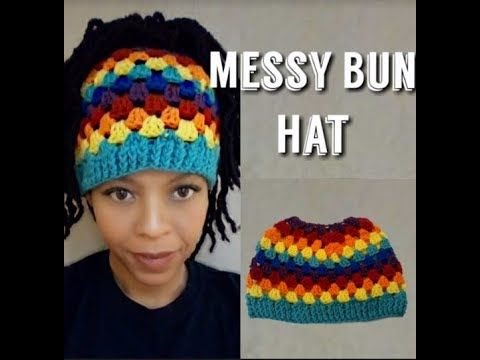83b71654b5e2b Free Granny Square Messy Bun Hat - easy messy bun hat - YouTube ...