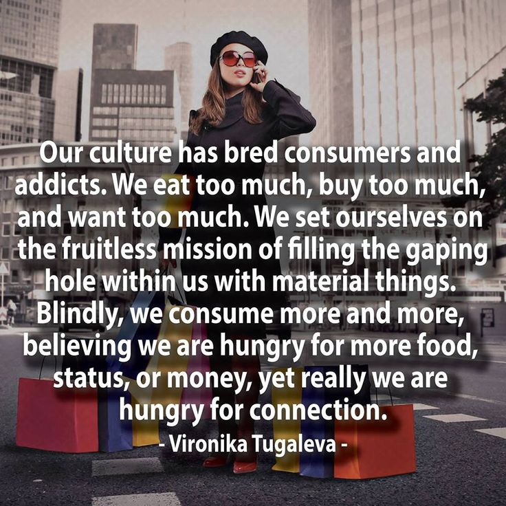 and all consumption just leads to more waste and trash
