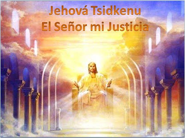 JEHOVA TSIDKENU | Nombres de Dios | Pinterest