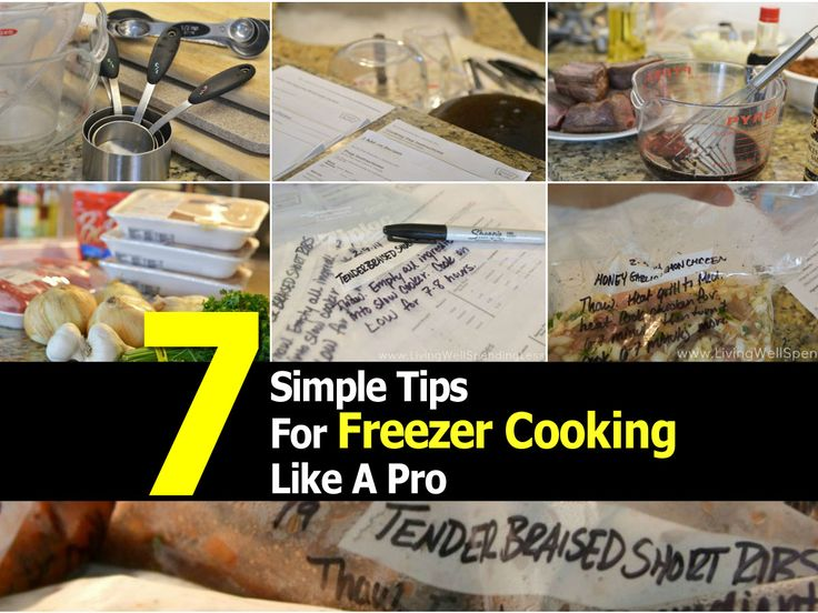 7 Simple Tips For Freezer Cooking Like A Pro