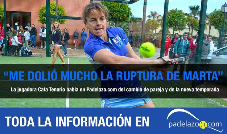 La jugadora de Bullpadel habla en Padelazo.com sobre la ruptura con Marta Marrero, sobre su nueva compañera, la maternidad y su retirada.