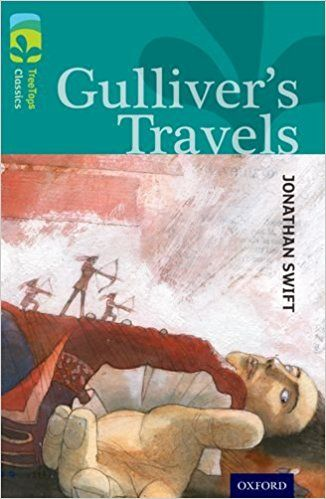 Gulliver's travels / Jonathan Swift ; adpated by Sally Prue ; illustrated by Tony Ross Publicación Oxford : Oxford University Press, 2014
